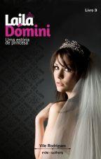 (COMPLETO) Laila Dómini - Quando é para ser... (Livro 3) by vivianevmoreira