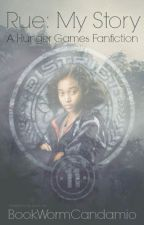 Rue: My Story- A HG Fanfic by BookWormCandamio