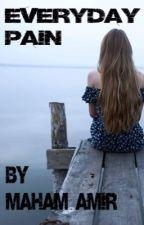 everyday pain by MahamAmir8
