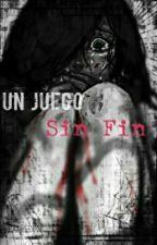 Un Juego Sin Fin by Alessandra_OR