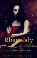 Rhapsody of Addiction by BallRookieSquid