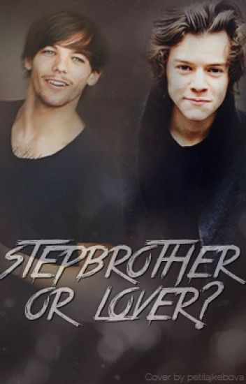 Stepbrother or lover? [Sequel to Stepbrother]