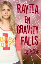 Rayita en Gravity Falls (EDITANDO) by HeyItsMiku