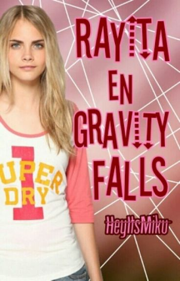 Rayita en Gravity Falls (EDITANDO)