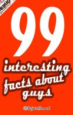 99 INTERESTING FACTS ABOUT GUYS  ✓ by RejoiceTamad