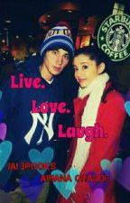 Live Love Laugh (Jai Brooks and Ariana Grande Fanfiction) by Kisslikeariana