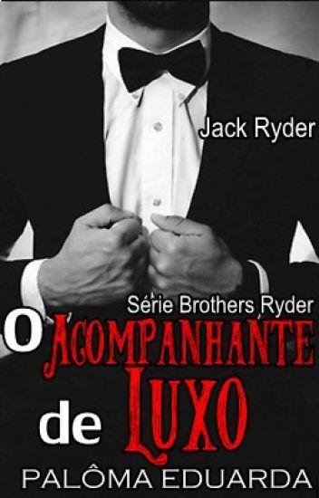 O Acompanhante de Luxo - Série Brothers Ryder #1