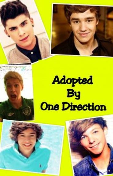 Adopted By One Direction *In Editing*
