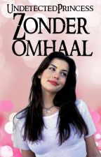 Zonder omhaal by UndetectedPrincess