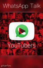 WhatsApp: YouTuber Talk by glitzerfurz