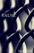 VAUSE by JoanaDarte