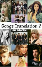 Songs Translation 2 by SarahAlbeer