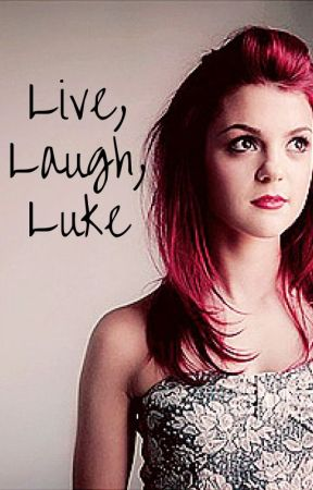 Live, Laugh, Luke by LovesMystery