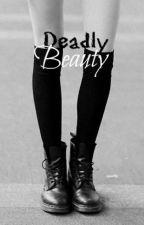 DEADLY BEAUTY by Poni_Salvaje