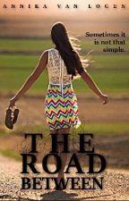 The Road Between by Annikavanlogen
