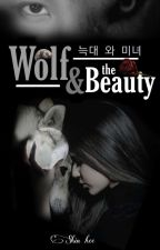 wolf and the beauty (늑대 와 미녀) by cindygo1302