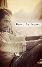 Meant To Happen by matina_loves_bigbang