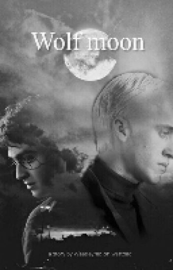 Wolf Moon (a Drarry fanfiction)