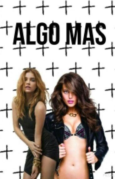Algo mas (Lesbianas hot)
