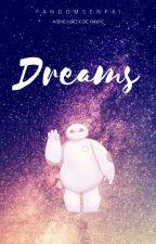 Dreams | Hiro x OC | BH6 by FandomSenpai