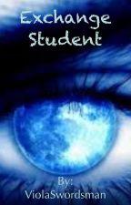 Exchange student by ViolaSwordsman