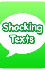 Shocking Texts by CarolSmith123