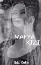 MAFYA KIZI by sessizzhayaller