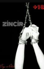 ZİNCİR by rivaillemikasa