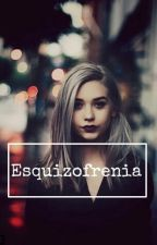 Esquizofrenia. by Sodown0