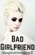 Bad Girlfriend by imaginationNationX
