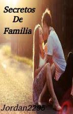Secreto De Familia by Jordan2295