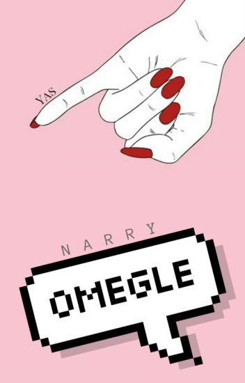omegle | narry