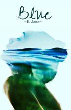 Blue by speakandbeHeard
