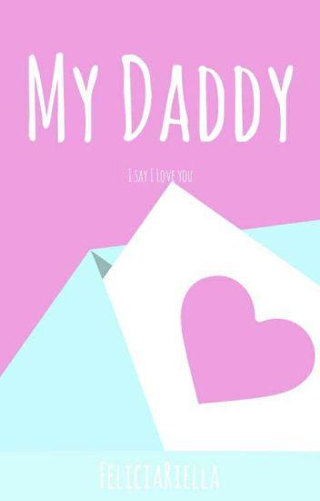 5. My Daddy?