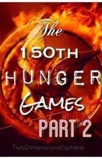 THE 150th HUNGER GAMES PART TWO by TwoDimensionalSphere