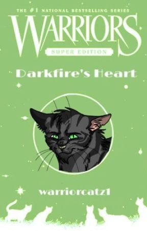 Darkfire's Heart - Book One of the DangerClan Series (WATTY'S 2016) by MotherCranberry