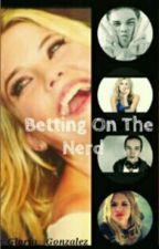 Betting on the Nerd by BookNerdG