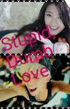 stupid, dumb love by minnie_killed_habiba