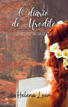 O Diário de Afrodite by Helenaleen