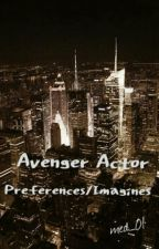 Avenger Actor Imagines/Preferences by med_01