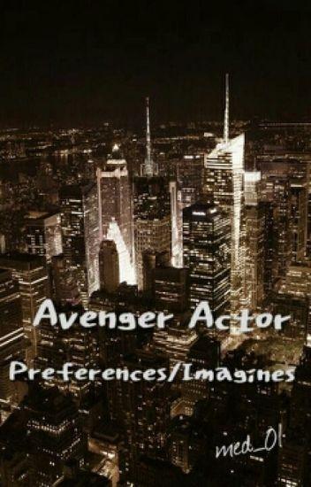 Avenger Actor Imagines/Preferences