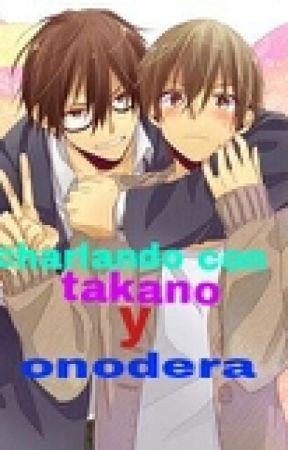charlando con takano y onodera :3 by odaritsuxtakano