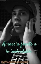 Amnesia frente a lo inolvidable (Novela de Rubius) by Magdalenapanecillo