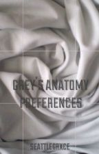 Grey's Anatomy Preferences by seattlegrxce