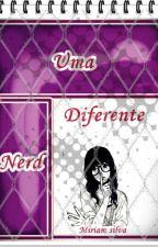 Uma Nerd Diferente by Miriam20132013