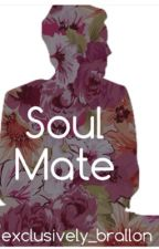 Soul Mate (boyxboy) [BEING REVISED] by exclusively_brallon