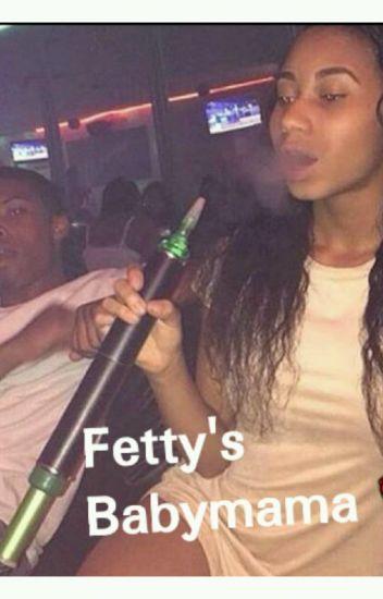 Fetty's Babymama