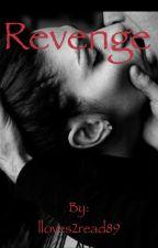 Revenge  #wattys2015 by LDLovez