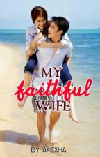 My Faithful Wife by my_kesh