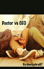 Doctor vs CEO by dewizahra07